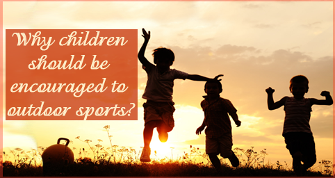 children should be introduced to outdoor activities